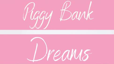Piggy Bank Dreams